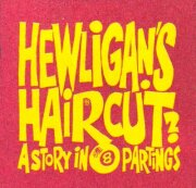 Hewligan's Haircut